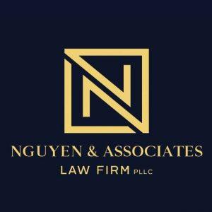 Nguyen & Associates Law Firm, PLLC
