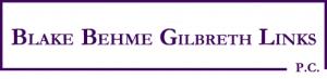 Blake Behme Gilbreth Links, P.C.